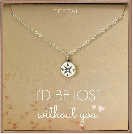 Compass necklace that says I would be lost without you